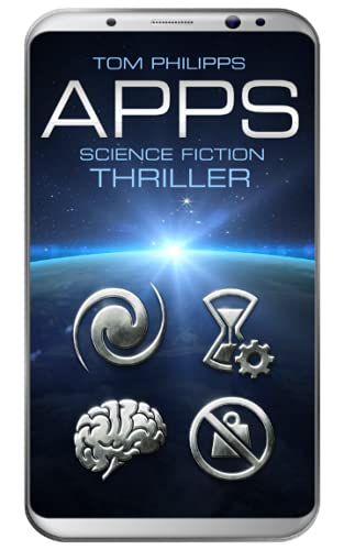 Apps: Science Fiction Thriller (Apps: Science Fiction Romanreihe, Band 1)